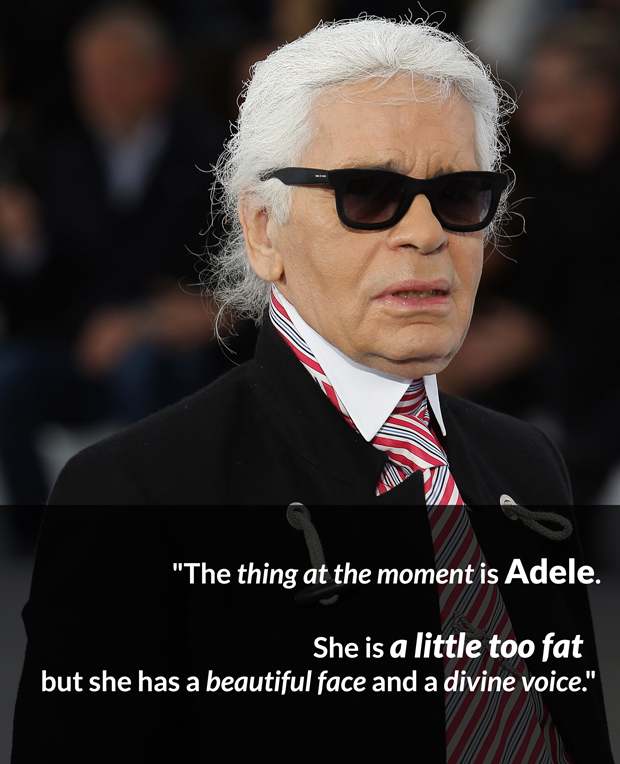 Karl Lagerfeld Bitchy Adele