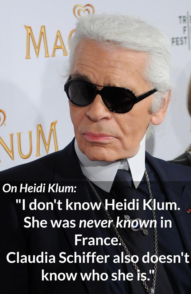 Karl Lagerfeld Bitchy Heidi Klum