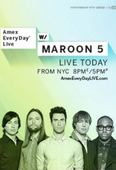 Watch Maroon 5 Tonight, Live from New York City with Amex EveryDay Live