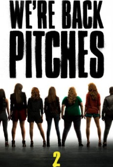 The Pitch Perfect 2 Trailer Is Finally Here