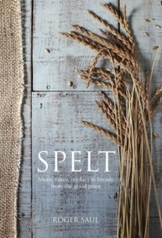 From Luxury Fashion to Farming: We Chat with Mulberry Founder Roger Saul about His New Cookbook 'Spelt'