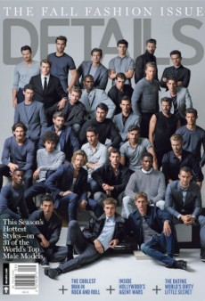 Details Taps 31 Fine Ass Male Models for Its September Cover (Forum Buzz)