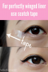 Get a perfect winged eyeliner look with scotch tape