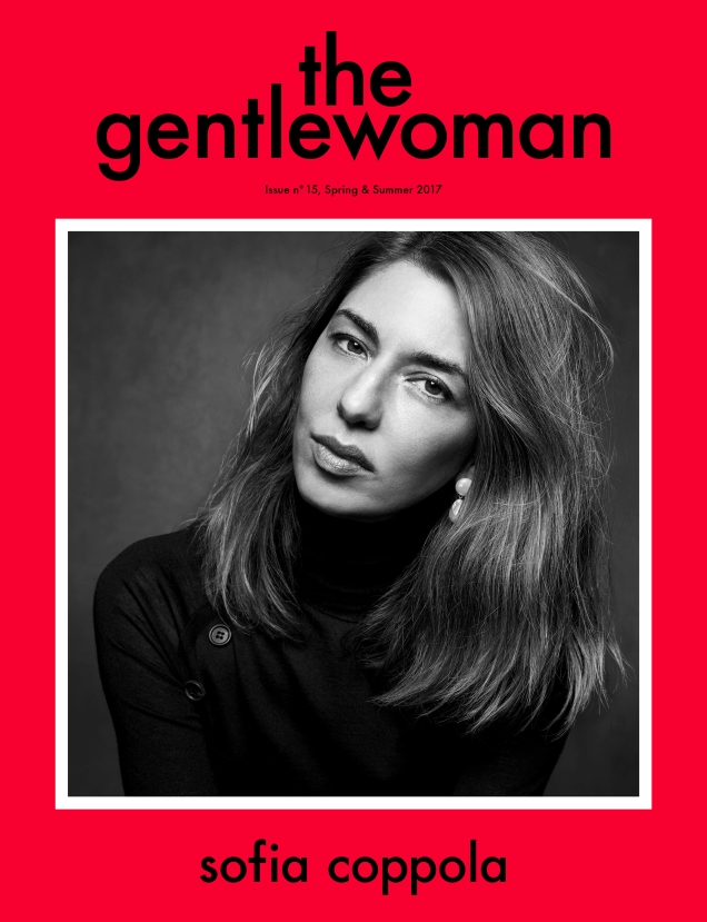 The Gentlewoman #15 Spring/Summer 2017 : Sofia Coppola by Inez & Vinoodh